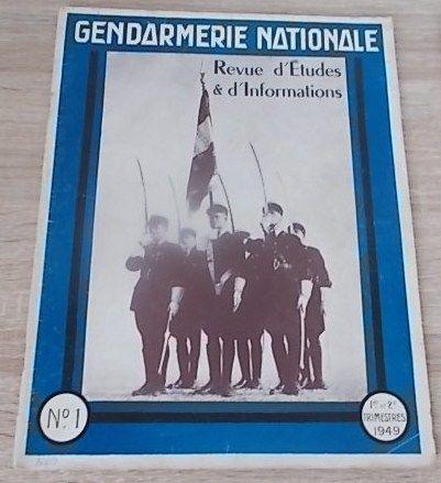 3 revues : GENDARMERIE NATIONALE - 1949 / 1950 10 Salignac (33)