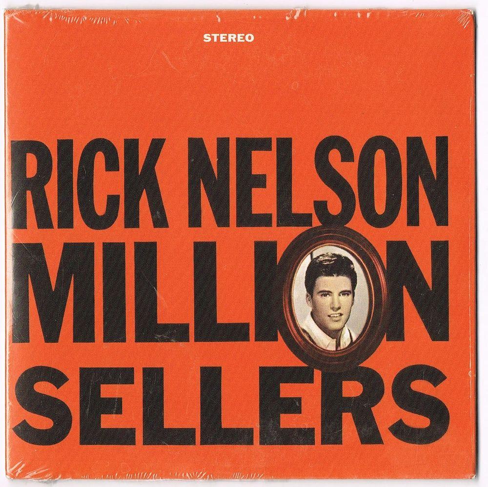 RICK NELSON -CD-MILLION SELLERS-24 titr.57-62 -Travelin' Man 12 Tourcoing (59)