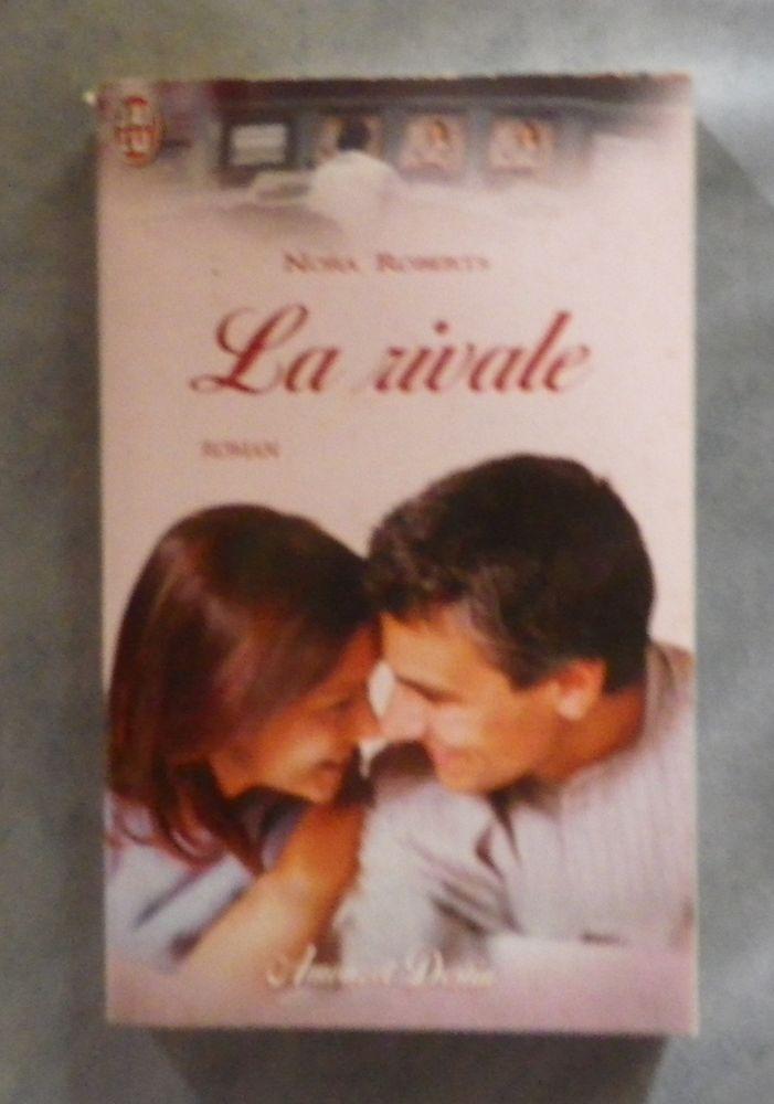 LA RIVALE de Nora ROBERTS Amour et Destin 2 Attainville (95)