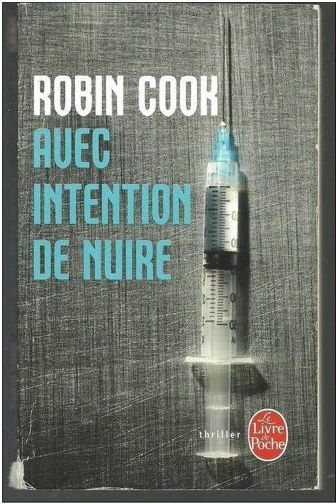 Robin Cook : Avec intention de nuire (thriller) Livres et BD