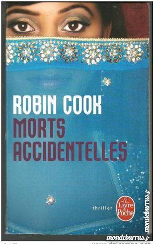 Robin COOK Morts accidentelles (thriller) 2 Montauban (82)