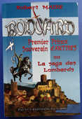 RODOARD Prince d'Antibes Ou La Saga des Lombards 10 Maisons-Alfort (94)