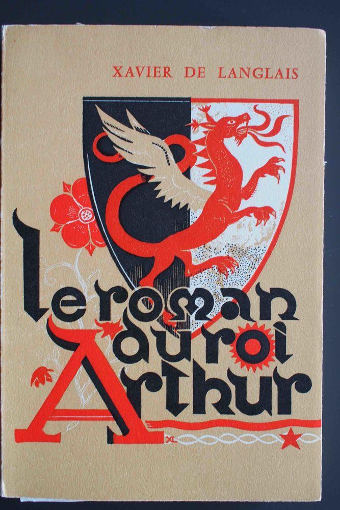 Le roman du roi Arthur Les compagnons de laTable ronde 17 Rennes (35)