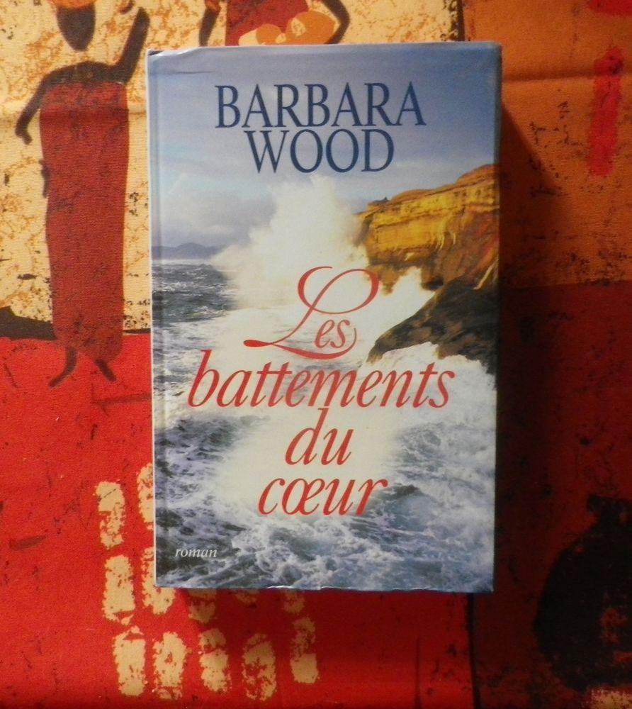 ROMAN LES BATTEMENTS DU COEUR de Barbara WOOD 4 Bubry (56)