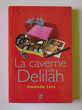 Roman La caverne de Delilah 3 Lille (59)