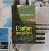 ROMAN L'ENFANT AUX CAILLOUX de Sophie LOUBIERE 5 Bubry (56)