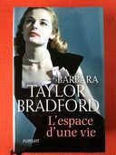 Roman L'espace d'une vie' par Taylor Bradford 4 Poitiers (86)