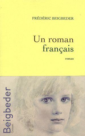 Un roman français - BEIGBEDER 3 Rennes (35)