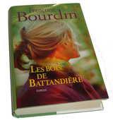 Roman de Françoise BOURDIN   Les bois de Battandière   2 Mazingarbe (62)