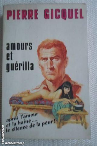 Roman de guerre «Amours et guérilla» P. Gicquel 5 Lorient (56)