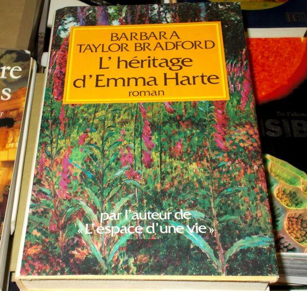 Roman l'héritage d'emma harte de barbara t.bradford Livres et BD