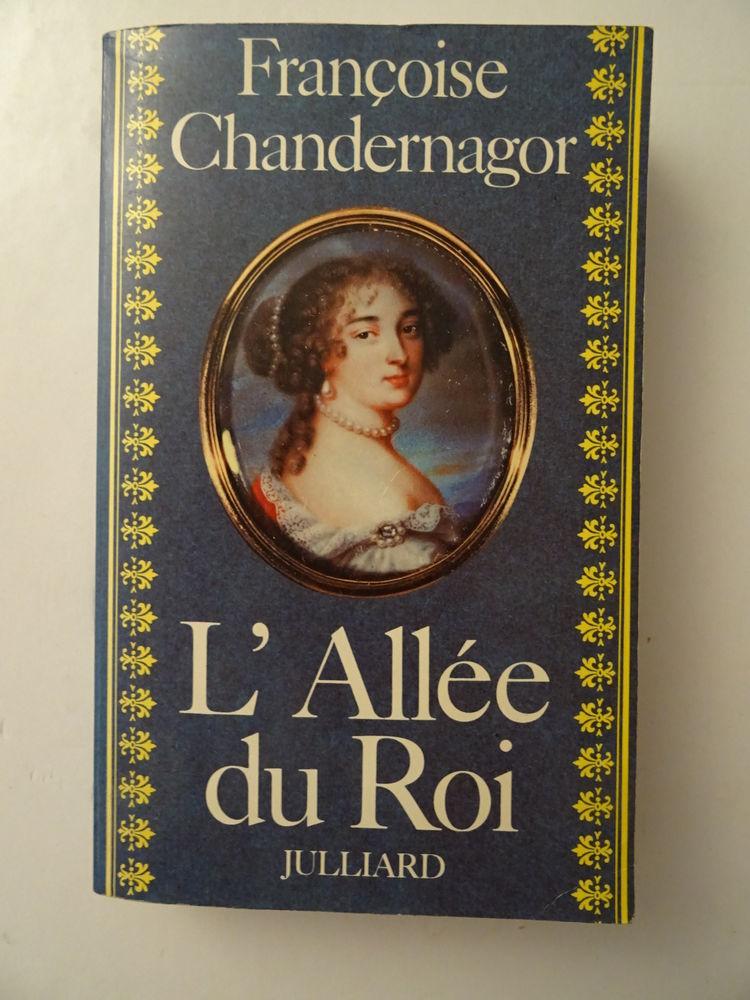 Roman historique CHANDERNAGOR L'ALLÉE du ROI Broché 2 Paris 14 (75)