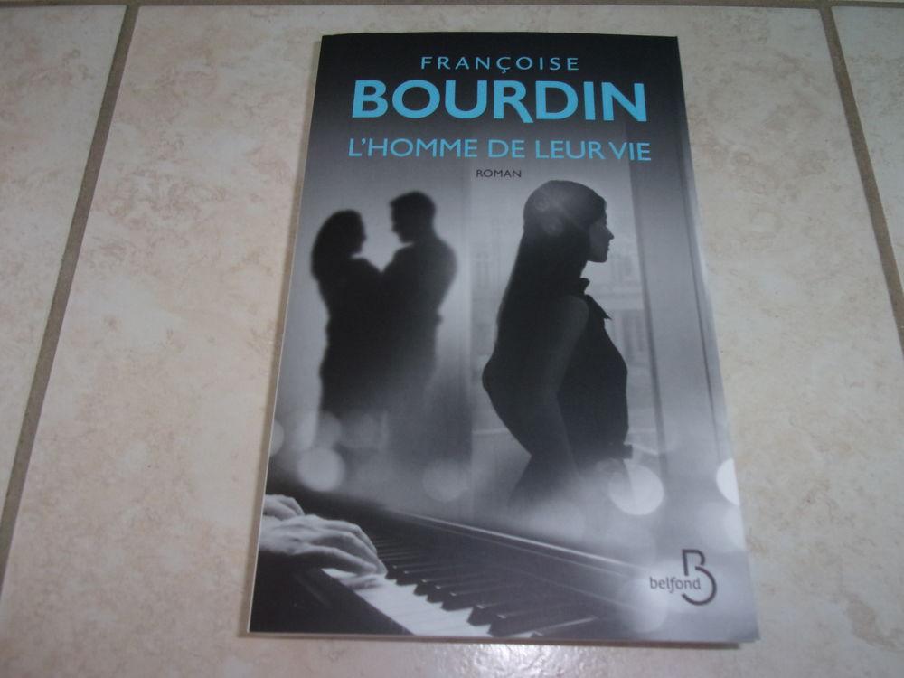 Roman  L'homme de leur vie  de Bourdin (Neuf) 17 Ardoix (07)