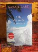 ROMAN L'ILE DES MILLE DOUCEURS de Sarah LARK France Loisirs 8 Attainville (95)