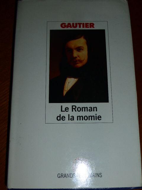 Le roman de la momie Théophile GAUTIER 2 Rueil-Malmaison (92)
