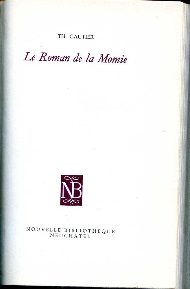 LE ROMAN DE LA MOMIE - Théophile Gautier, 9 Rennes (35)