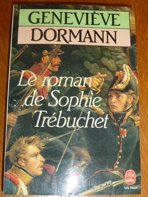 Le roman de Sophie Trébuchet  Geneviève Dormann 2 Rueil-Malmaison (92)