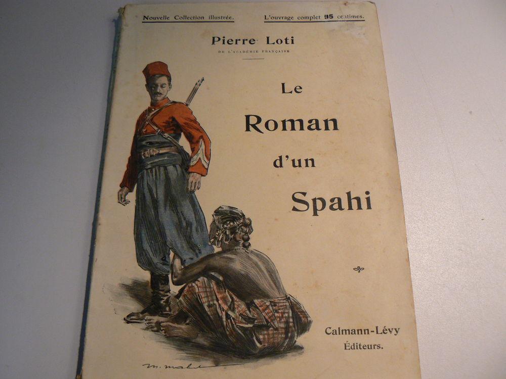 LE ROMAN D'UN SPAHI DE P. LOTI 7 Combs-la-Ville (77)