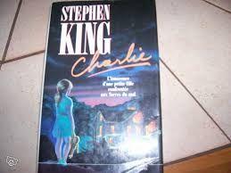 roman de Stephen King  Charlie  5 Sens (89)