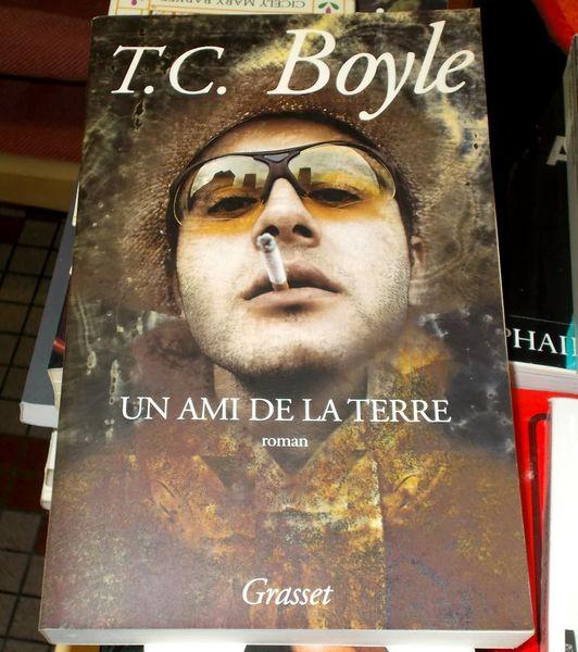 Roman un ami de la terre t.c. Boyle 10 Monflanquin (47)