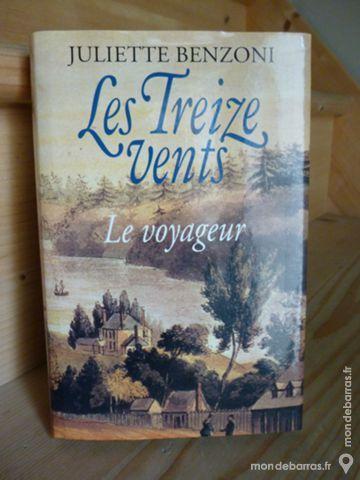 Roman «Le Voyageur » de juliette Benzoni 6 Goussainville (95)