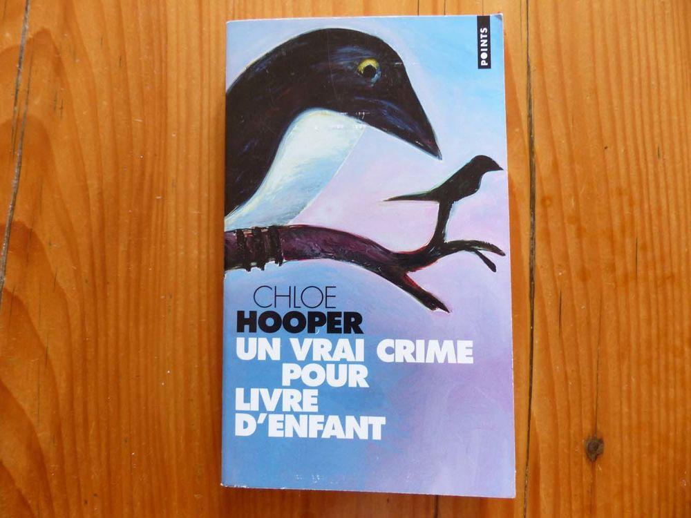 Roman  Un vrai crime pour livre d'enfant de Hooper 2 Strasbourg (67)