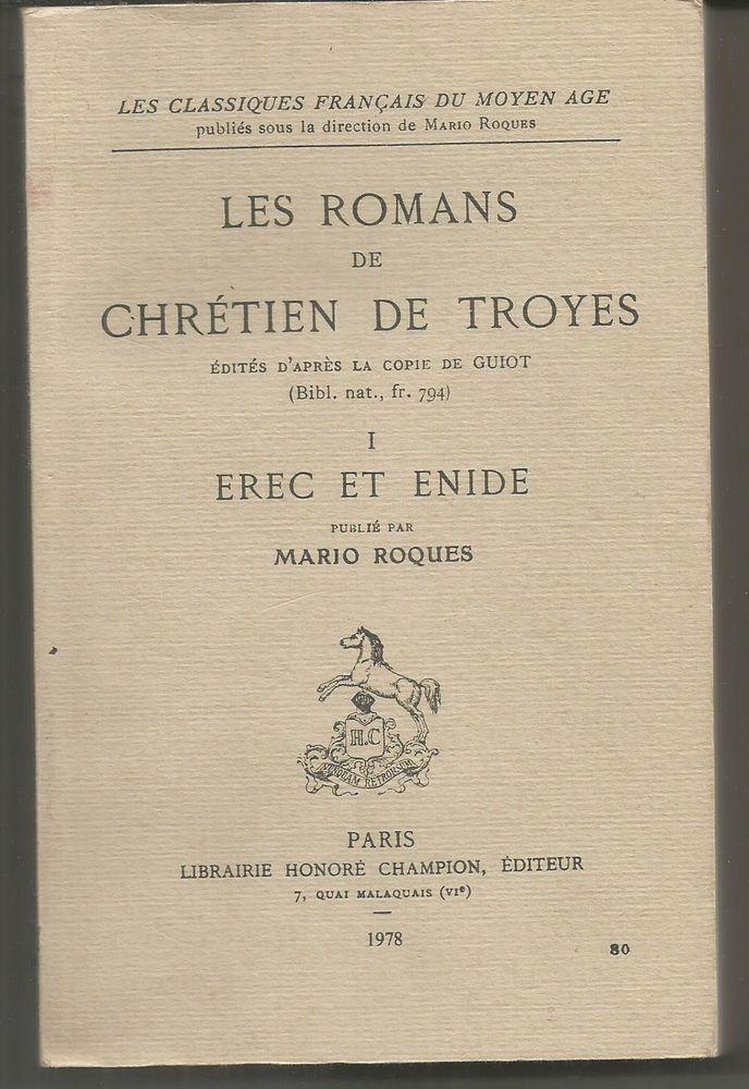 Les romans de Chrétien de TROYES Tome I : EREC ET ENIDE 6 Montauban (82)