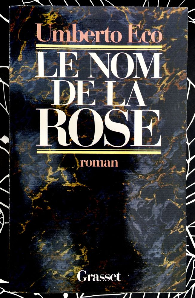 Le Nom de la rose d'Umberto Eco; Livre neuf de 550 pages 12 L'Isle-Jourdain (32)