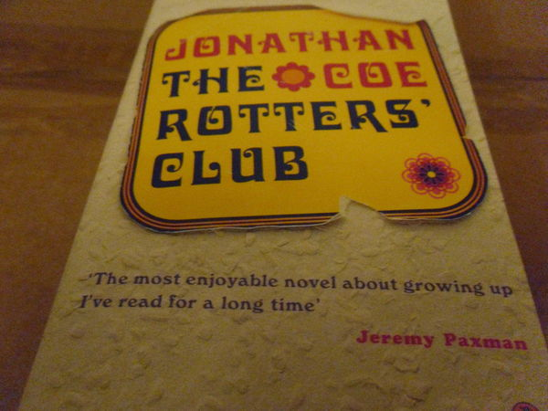 The Rotters Club: Jonathan COE. en Anglais NEUF 5 Neuville-de-Poitou (86)