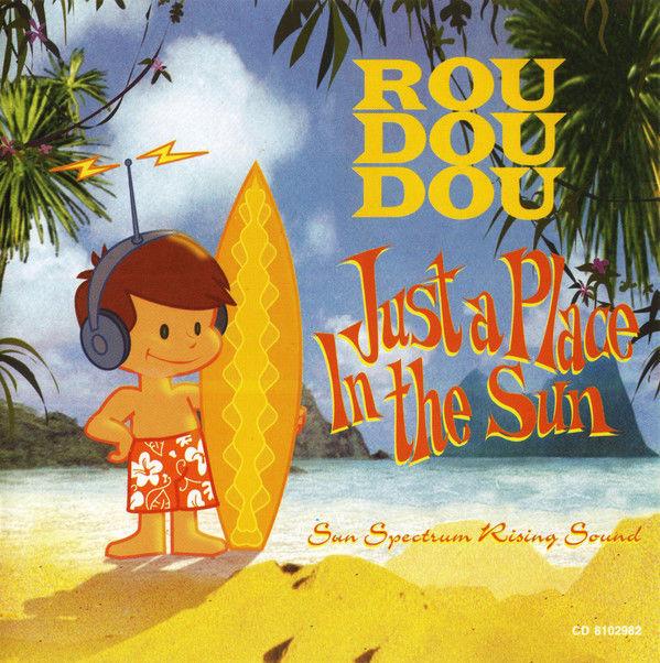cd Roudoudou ?? Just A Place In The Sun (etat neuf) 10 Martigues (13)