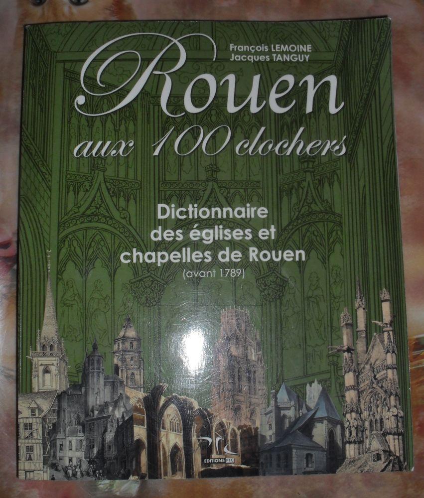 ROUEN au 100 clochers de François LEMOINE et Jacques TANGUY 20 Montreuil (93)