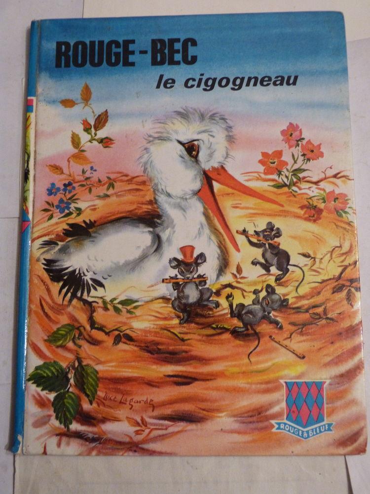 ROUGE BEC LE CIGOGNEAU 1966  livre d'enfant 8 Brest (29)