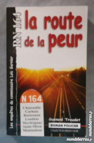 RN 164 LA ROUTE DE LA PEUR G. TROUDET Breizh Noir Livres et BD