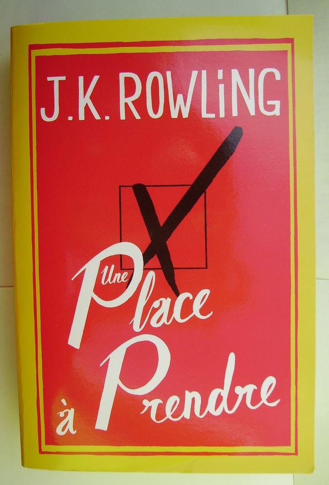 JK Rowling Une place à prendre 5 Lille (59)