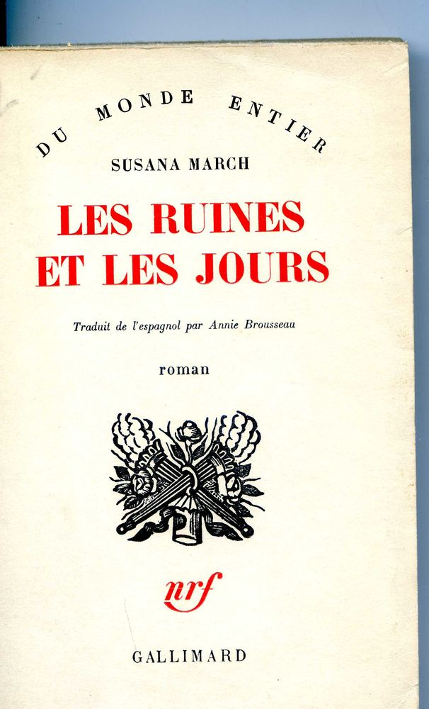 Les ruines et les jours - Susana March, 10 Rennes (35)