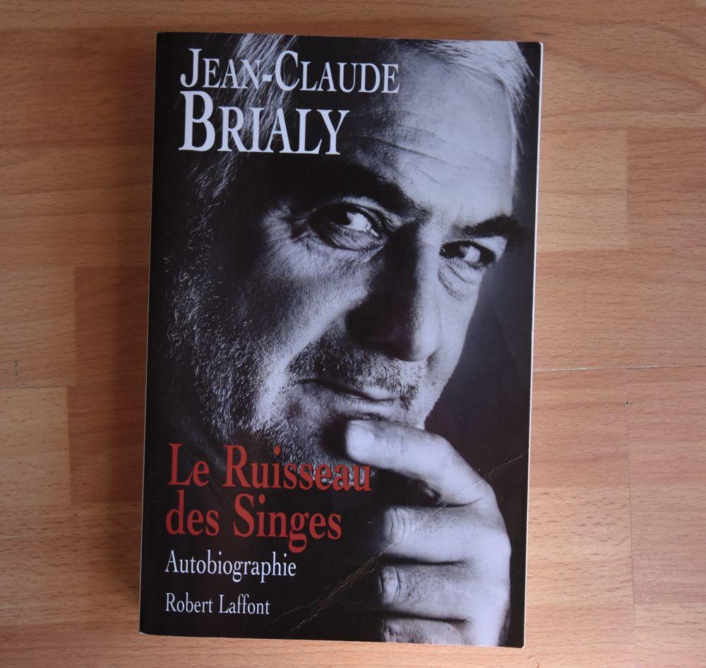Le ruisseau des singes. Autobiographie. Jean-Claude BRIALY.  6 Gujan-Mestras (33)