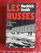 LES RUSSES VIE TOUS JOURS EN UNION SOVIETIQUE HEDRICK SMITH