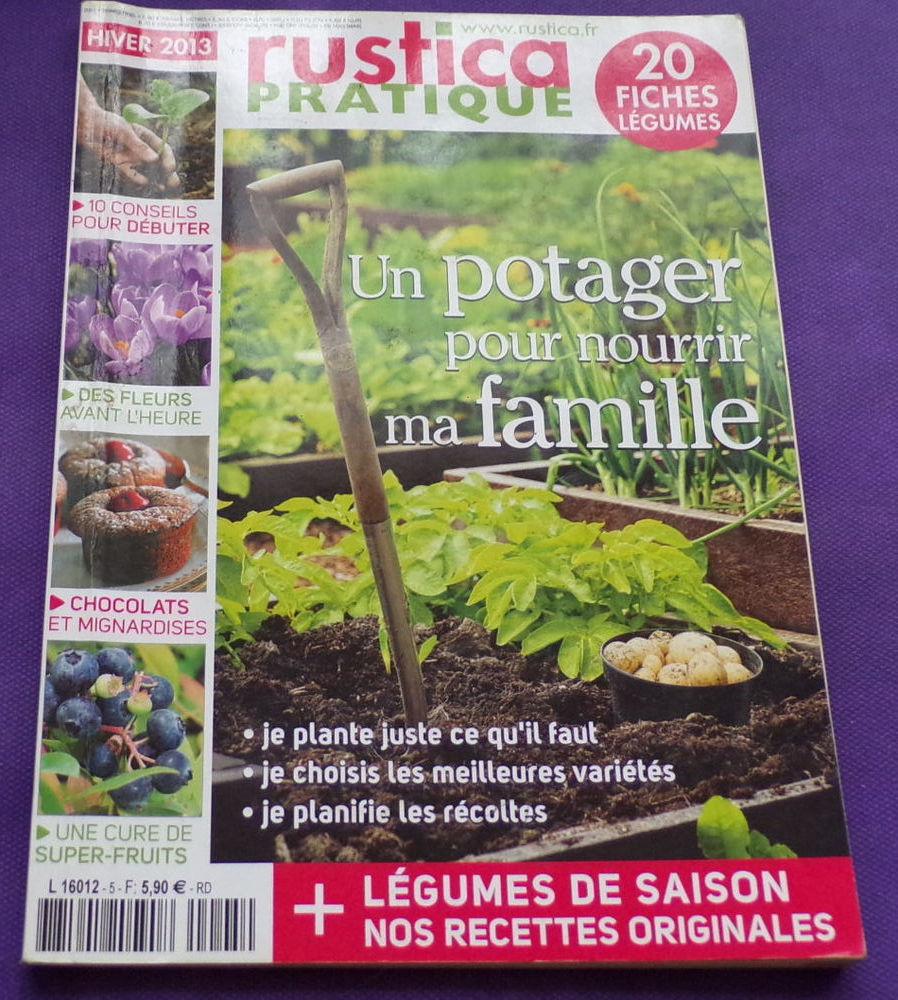 Rustica pratique N°5 hiver 2013 un potager pour nourrir ma f 2 Laval (53)