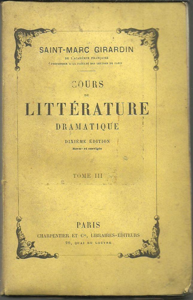 SAINT MARC GIRARDIN Cours de littérature dramatique TOME III  12 Montauban (82)