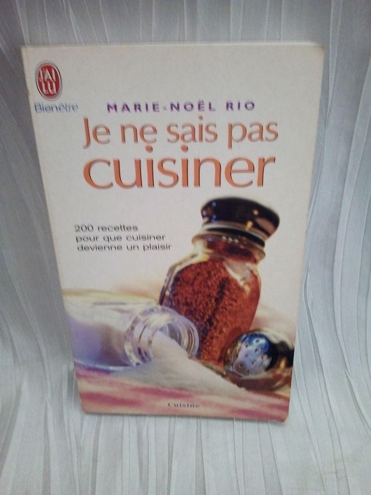 Je ne sais pas cuisiner : 200 recettes pour cuisiner  2 Savigny-sur-Orge (91)