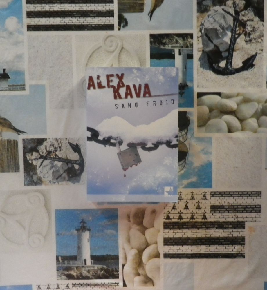 SANG FROID de Alex KAVA Ed. Mira 4 Bubry (56)