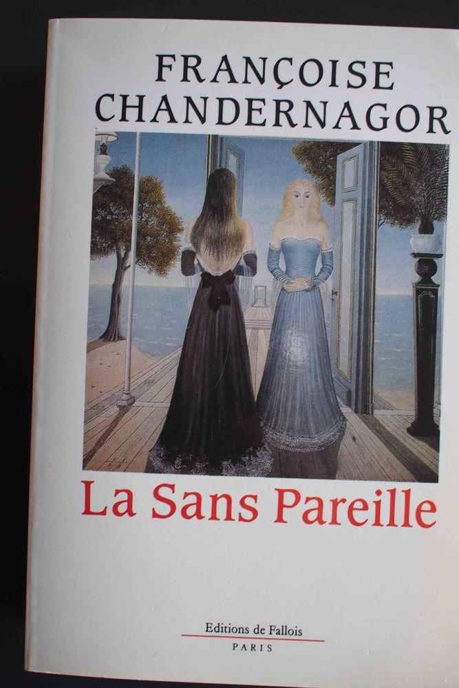 La sans pareille-  Françoise Chandernagor, 5 Rennes (35)