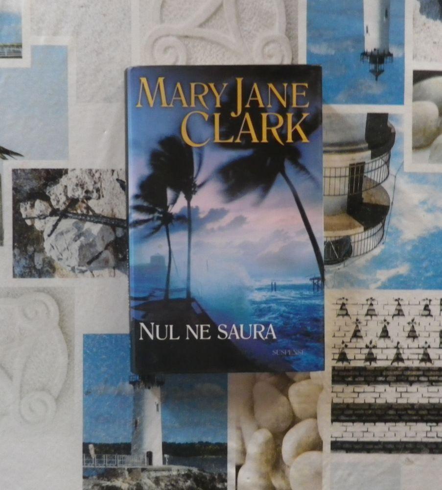 NUL NE SAURA de Mary Jane CLARK Ed. France Loisirs 4 Bubry (56)