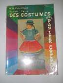 SAVOIR FAIRE DES COSTUMES EN PAPIER CREPON 6 Semoy (45)