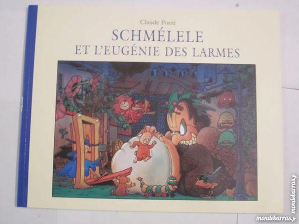 SCHMELELE ET L'EUGENIE DES LARMES par CLAUDE PONTI Livres et BD