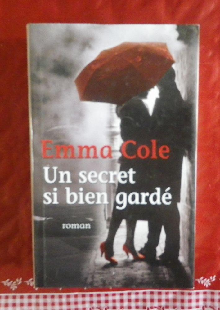 UN SECRET SI BIEN GARDE d'Emma COLE France Loisirs 5 Attainville (95)
