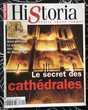 Le secret des cathédrales , Dossier Historia Neuf de 136 pag Livres et BD