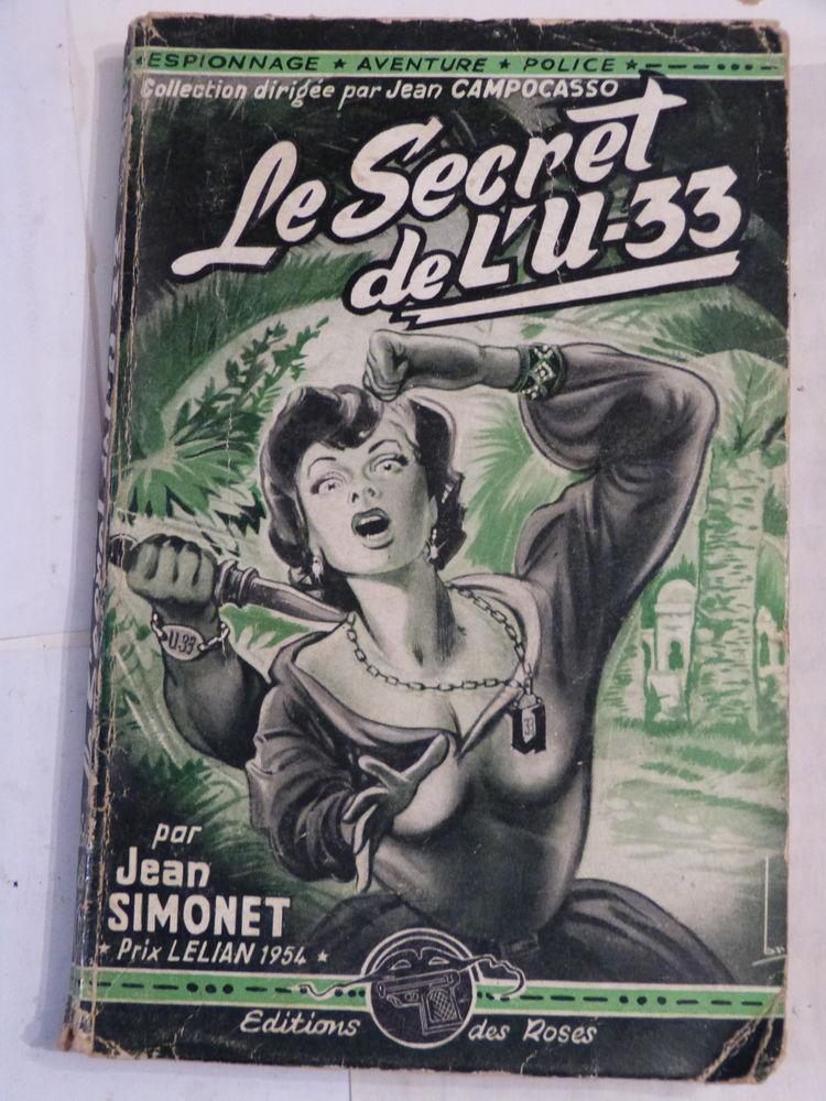 LE SECRET DE L' U 33  par  JEAN SIMONET 6 Brest (29)