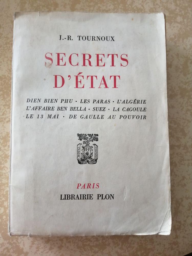 Secrets d'Etat - Auteur : J.R Tournoux 11 Antibes (06)