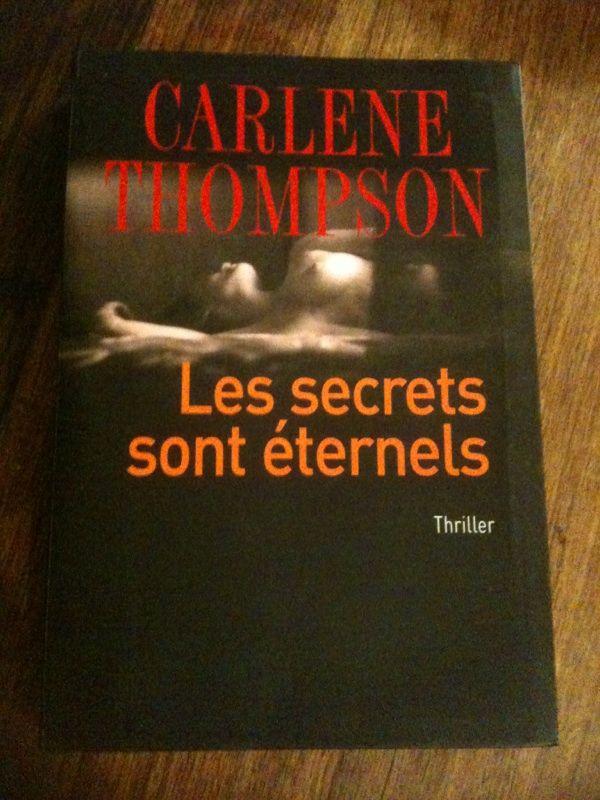 Les secrets sont éternels  : thriller. 16 Asnières-sur-Seine (92)